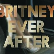 Britney Ever After 2017 Documentary Video