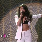 Selena Gomez 2015 10 09 Selena Gomez Same Old Love Ellen DeGeneres Show Video 250320 mpg