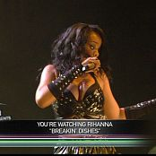 Rihanna Live In Montreal 2007 720p Breaking Dishes 250317 ts