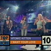 Atomic Kitten I Want Your Love Live TOTP 2000 Video